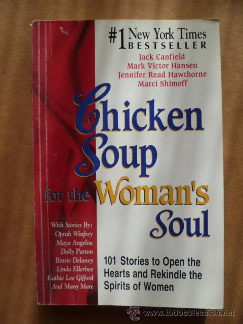 CHICKEN SOUP FOR THE WOMAN'S SOUL, - BEST SELLER, 1992, 350 PAG. (Libros Nuevos - Idiomas - Inglés)