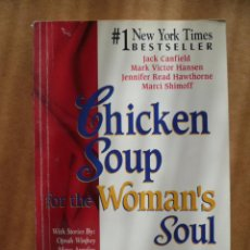 Libros: CHICKEN SOUP FOR THE WOMAN'S SOUL, - BEST SELLER, 1992, 350 PAG.. Lote 25574837