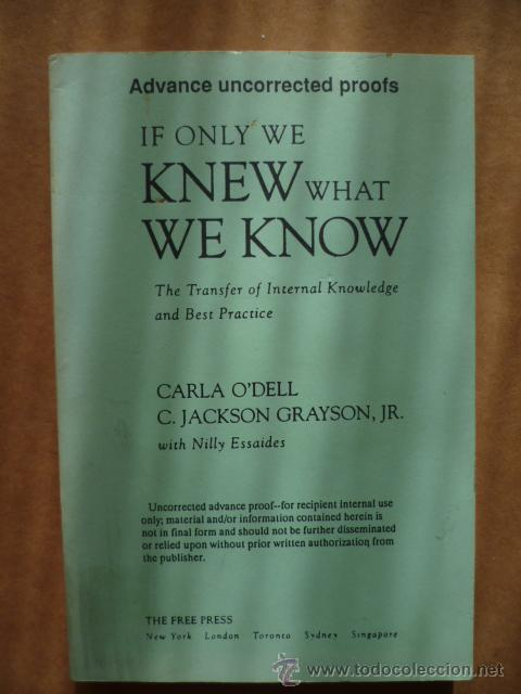 Libros: IF ONLY WE KNEW WHAT WE KNOW, por Carla ODell, C. Jackson Grayson Jr. 1998, 232 pag.(en ingles) - Foto 1 - 25574963