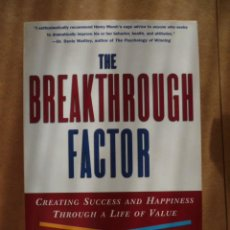 Libros: THE BREAKTHROUGH FACTOR, POR HENRY MARSH. 1998, 271 PAG. (EN INGLES). Lote 25575026
