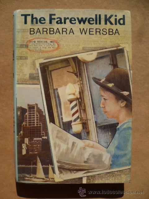 THE FAREWELL KID, POR BARBARA WERSBA, (Libros Nuevos - Idiomas - Inglés)