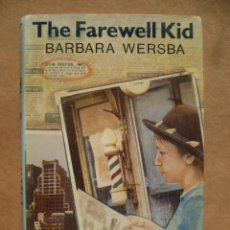 Libros: THE FAREWELL KID, POR BARBARA WERSBA, . Lote 25590880