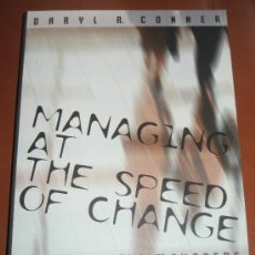 Libros: MANAGING AT THE SPEED OF CHANGE. DARYL CONNER. Lote 26304933