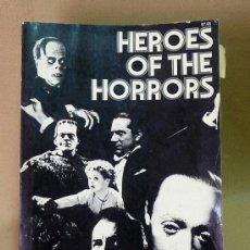 Libros: LIBRO, EN INGLES, HEROES OF THE HORRORS, CALVIN THOMAS BECK, 1975. Lote 26564027