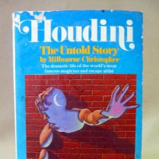 Libros: LIBRO, HOUDINI, THE UNTOLD STORY BY MILBOURNE CHRISTOPHER, POCKET BOOKS, U S A, 298 PAG, INGLES. Lote 27963087