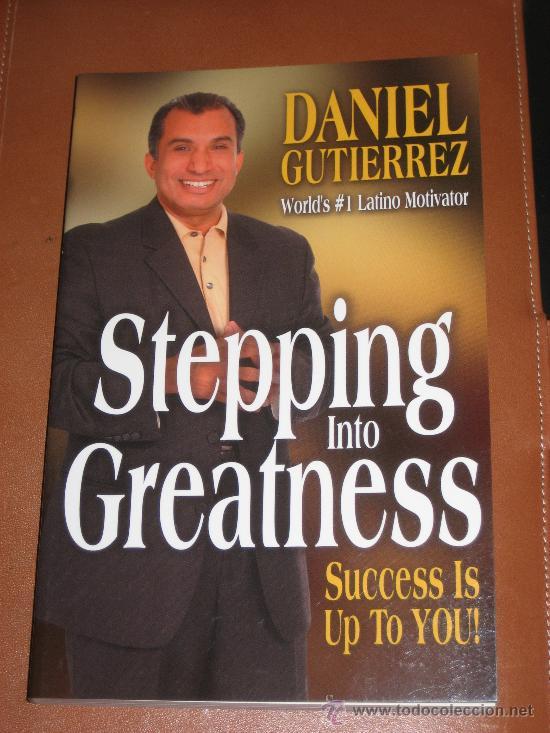 DANIEL GUTIERREZ. STEPPING INTO GREATNESS (Libros Nuevos - Idiomas - Inglés)