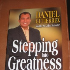Libros: DANIEL GUTIERREZ. STEPPING INTO GREATNESS. Lote 29905320