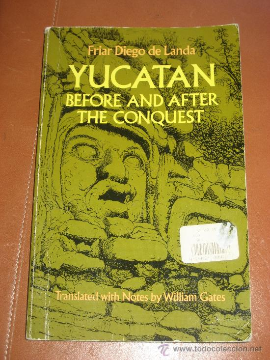 YUCATAN BEFORE AND AFTER THE CONQUEST. FRIAR DIEGO DE LANDA (Libros Nuevos - Idiomas - Inglés)