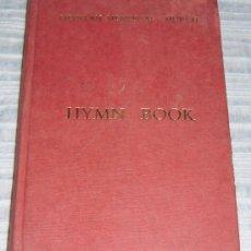 Libros: LIBRO INGLES CON LOS HIMNOS DE LA IGLESIA GALESA (GILFILLAN MEMORIAL CHURCH). Lote 30741205