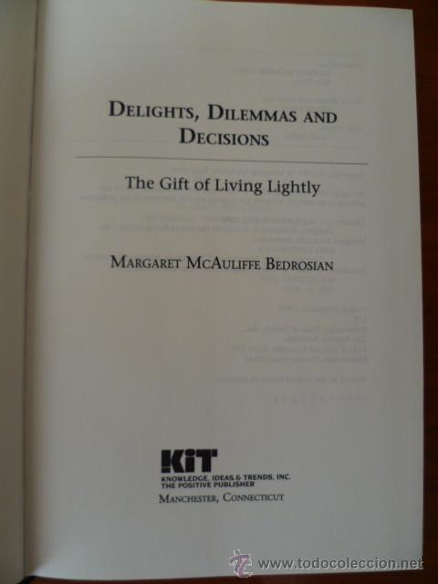 Libros: DELIGHTS, DILEMMAS AND DECISIONS / MAGGIE BEDROSIAN - 1991 , 234 PAG - (EN INGLES) - Foto 4 - 31546717