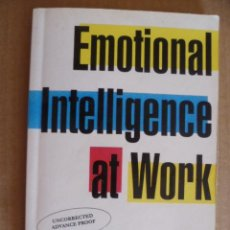 Libros: EMOTIONAL INTELIGENCE AT WORK, HENDRIE WEISINGER PH.D. - AUTHOR OF ANGER AT WORK, 1998. Lote 32604149