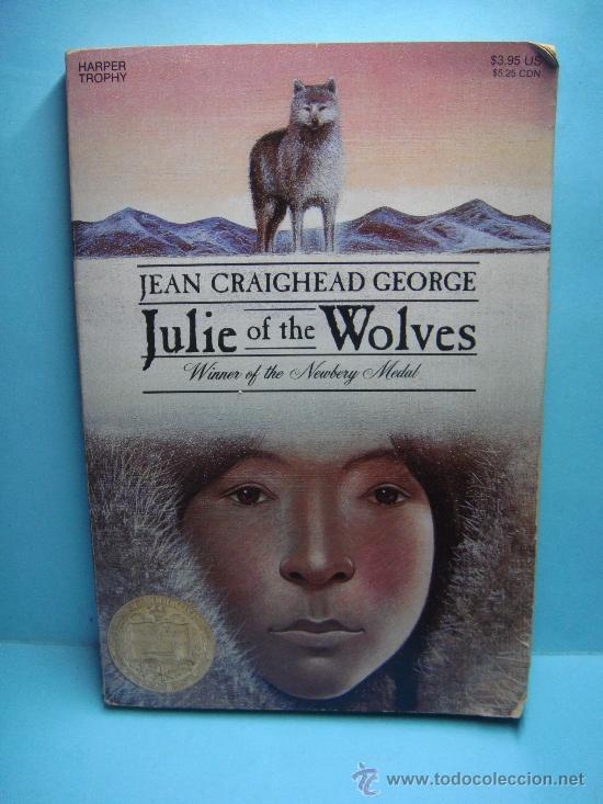 JULIE OF THE WOLVES. JEAN GRAIGHEAD GEORGE. LIBRO EN INGLÉS. 1985. GANADOR NEWBERY MEDAL (Libros Nuevos - Idiomas - Inglés)