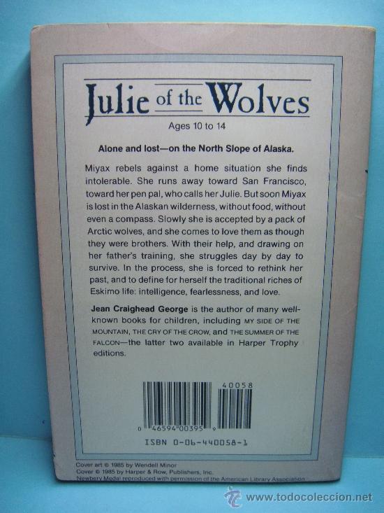 Libros: JULIE OF THE WOLVES. JEAN GRAIGHEAD GEORGE. LIBRO EN INGLÉS. 1985. GANADOR NEWBERY MEDAL - Foto 2 - 32895634