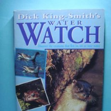 Libros: WATER WATCH. LIBRO EN INGLÉS. DICK KING-SMITH. PUFFIN BOOKS. 1988. Lote 32895768
