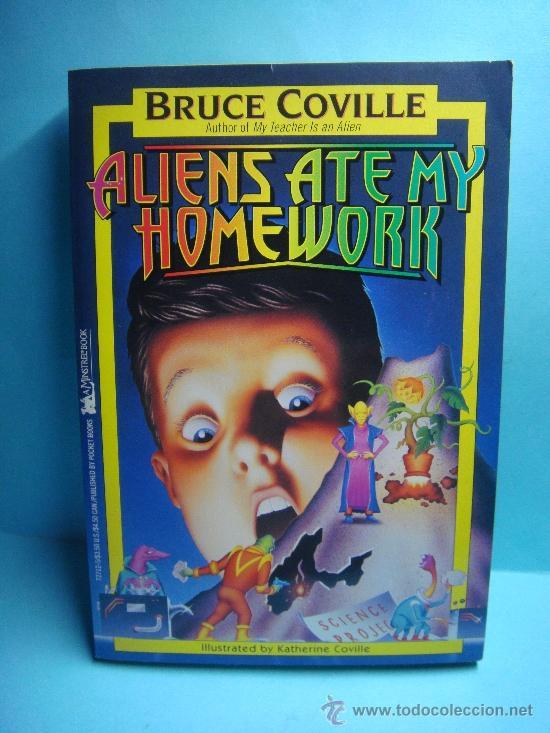 ALIENS ATE MY HOMEWORK. BRUCE COVILLE. 1993. A MINSTREL BOOK. LIBRO EN INGLÉS. (Libros Nuevos - Idiomas - Inglés)