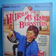 Libros: HURRAY FOR ALI BABA BERNSTEIN. JOHANNA HURWITZ. SCHOLASTIC.1990. LIBRO EN INGLÉS.. Lote 32912748