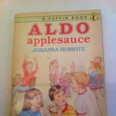 Libros: ALDO APPLESAUCE. JOHANNA HURWITZ. A PUFFIN BOOK. LIBRO EN INGLÉS. 1989. Lote 33213687