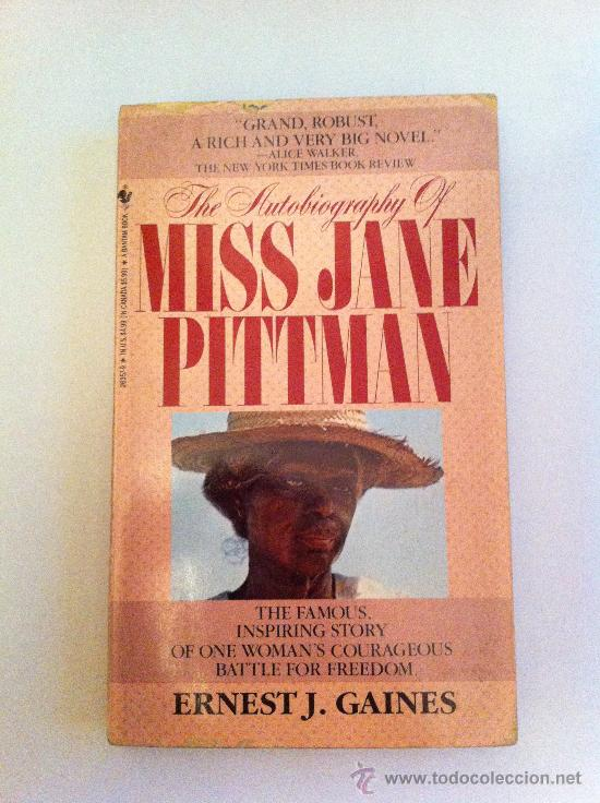 THE AUTOBIOGRAPHY OF MISS JANE PITTMAN. ERNEST J. GAMES. LIBRO EN INGLÉS (Libros Nuevos - Idiomas - Inglés)