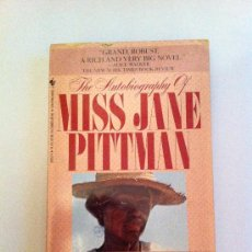 Libros: THE AUTOBIOGRAPHY OF MISS JANE PITTMAN. ERNEST J. GAMES. LIBRO EN INGLÉS. Lote 33647579