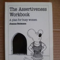 Libros: THE ASSERTIVENESS WORKBOOK - A PLAN FOR BUSY WOMAN - JOANNA GUTMANN (EN INGLES). Lote 33667341