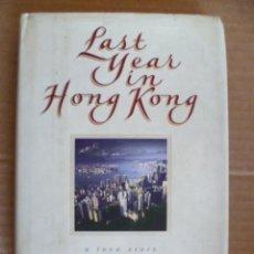 Livres: LAST YEAR IN KONG KONG - ROBERT ELEGANT - A LOVE STORY (EN INGLES). Lote 33669039