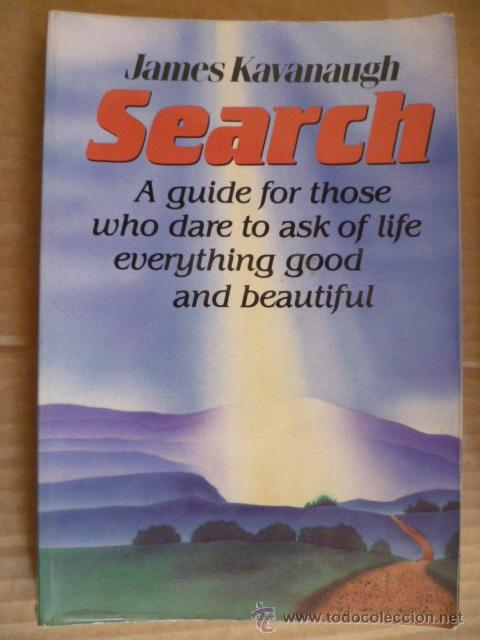 SEARCH - JAMES KAVANAUGH, 1990 (EN INGLES) (Libros Nuevos - Idiomas - Inglés)