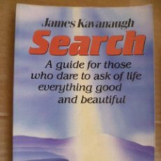 Libros: SEARCH - JAMES KAVANAUGH, 1990 (EN INGLES). Lote 33669525