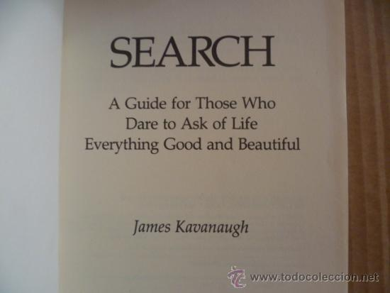 Libros: SEARCH - James Kavanaugh, 1990 (en ingles) - Foto 2 - 33669525