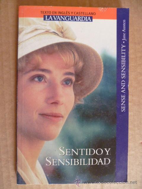 SENTIDO Y SENSIBILIDAD (SENSE AND SENSIBILITY) POR JANE AUSTEN (TEXTO EN INGLÉS Y CASTELLANO) (Libros Nuevos - Idiomas - Inglés)