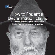Libros: 'HOW TO PRESENT A DISCRIMINATION CLAIM'. LEYES, JUSTICIA. EDITADO POR LA UNIÓN EUROPEA. 2011. INGLÉS. Lote 34081841