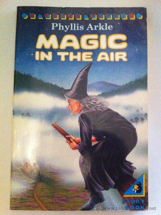 MAGIC IN THE AIR. PHYLLIS ARKLE. A YOUNG PUFFIN BOOK. LIBRO EN INGLÉS. 1978 (Libros Nuevos - Idiomas - Inglés)