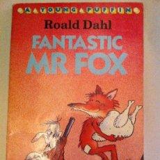 Libros: FANTASTIC MR FOX. ROALD DAHL. A YOUNG PUFFIN. 1988. LIBRO EN INGLÉS. Lote 34222848