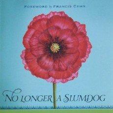 Libros: 'NO LONGER A SLUMDOG', DE K. P. YOHANNAN. ONG'S Y AYUDA A NIÑOS EN LA INDIA. EN INGLÉS. NUEVO.. Lote 35015332