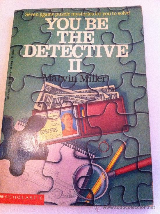 Libros: Libro de detectives en inglés. You be the detective II. Marvin Miller. Schoolastic - Foto 1 - 35019096