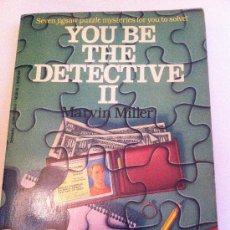 Libros: LIBRO DE DETECTIVES EN INGLÉS. YOU BE THE DETECTIVE II. MARVIN MILLER. SCHOOLASTIC. Lote 35019096