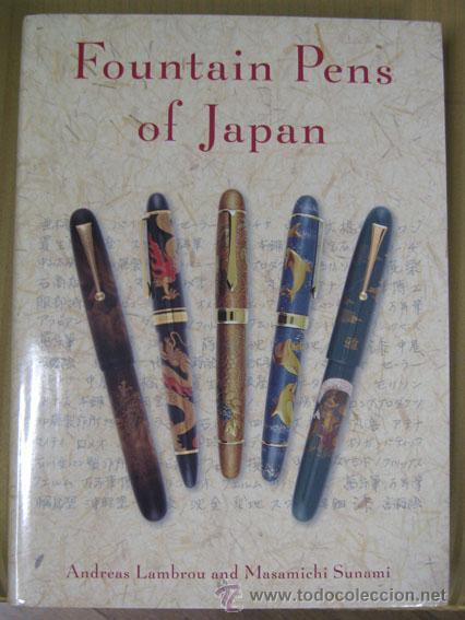 LIBRO FOUNTAIN PENS OF JAPAN DE ANDREAS LAMBROU Y MASAMICHI SUNAMI, FIRMADO, NUEVO (Libros Nuevos - Idiomas - Inglés)