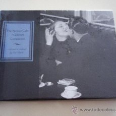 Libros: THE PARISIAN CAFÉ: A LITERARY COMPANION. LIBRO EN INGLÉS. IMPORTADO.. Lote 36630037