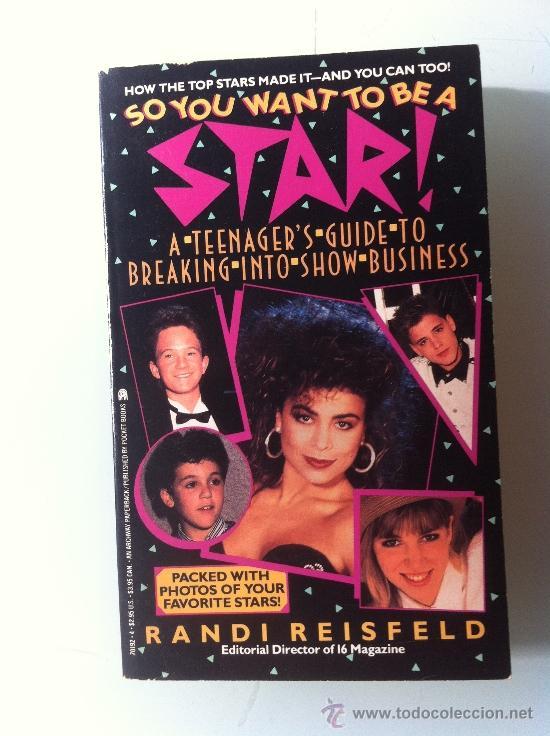 NUEVO. LIBRO EN INGLÉS. SO YOU WANT TO BE A STAR. FAMOSOS DE LOS AÑOS 90. RANDI REISFELD. 1990 (Libros Nuevos - Idiomas - Inglés)
