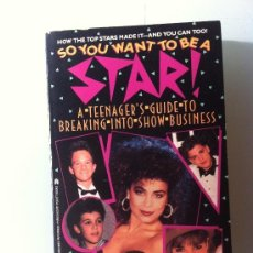 Libros: NUEVO. LIBRO EN INGLÉS. SO YOU WANT TO BE A STAR. FAMOSOS DE LOS AÑOS 90. RANDI REISFELD. 1990. Lote 38670765