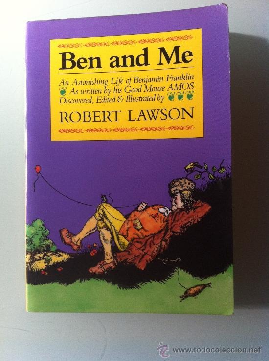 LIBRO EN INGLÉS. BEN AND ME. ROBERT LAWSON. LA VIDA DE BENJAMIN FRANKLIN. 1988 (Libros Nuevos - Idiomas - Inglés)