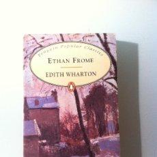 Livres: LIBRO EN INGLÉS. ETHAN FROME. EDITH WHARTON. PENGUIN POPULAR CLASSICS.1995. Lote 38670829