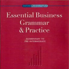 Libros: ESSENTIAL BUSINESS GRAMMAR AND PRACTICE MICHAEL DUCKWORTH OXFORD 2006. Lote 39326570