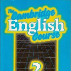 Libros: THE CAMBRIDGE ENGLISH COURSE 2 TEACHER'S BOOK MICHAEL SWAN AND CATHERINE WALTER. Lote 39613229