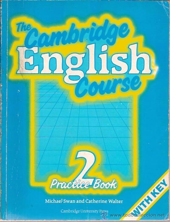 THE CAMBRIDGE ENGLISH COURSE 2 PRACTICE BOOK MICHAEL SWAN AND CATHERINE WALTER (Libros Nuevos - Idiomas - Inglés)