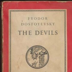 Libros: THE DEVILS. FYODOR DOSTYEUSKY. THE PENGUIN CLASSICS 1960.. Lote 40401149