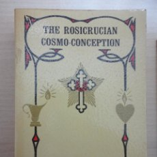 Libros: THE ROSICRUCIAN COSMO CONCEPTION. Lote 40430782