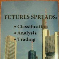 Libros: LIBRO FUTURES SPREADS (EN INGLÉS). Lote 40634783