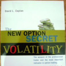 Libros: LIBRO THE NEW OPTION SECRET VOLATILITY (EN INGLÉS). Lote 40634946