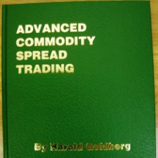 Libros: LIBRO ADVANCED COMMODITY SPREAD TRADING (EN INGLÉS). Lote 40634987