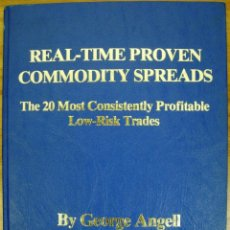 Libros: LIBRO REAL-TIME PROVEN COMMODITY SPREADS (EN INGLÉS). Lote 40635075